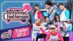 Infinite Challenge Thailand ซุปตาร์ท้าแข่ง EP.2 วันที่ 26 เม.ย. 62