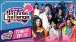 Infinite Challenge Thailand ซุปตาร์ท้าแข่ง EP.12 วันที่ 12 ก.ค. 62