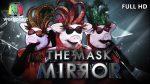 THE MASK MIRROR EP.5 วันที่ 12 ธ.ค. 62 ตอนที่ 5